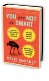 You Are Not So Smart - the book