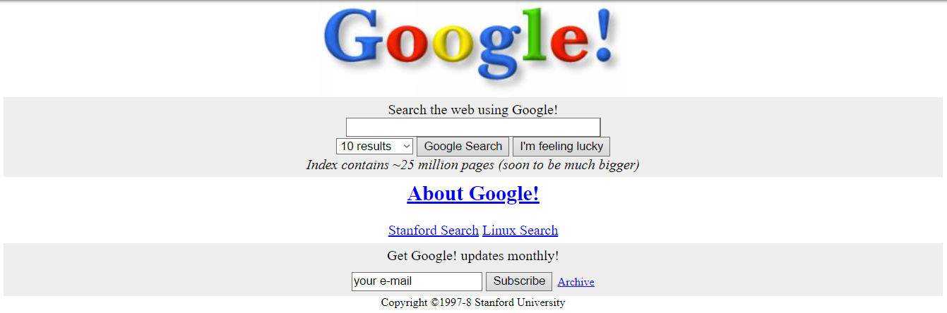 The Google homepage from 1998. At the time of writing, Google is the largest search engine accounting for around 75% of market share